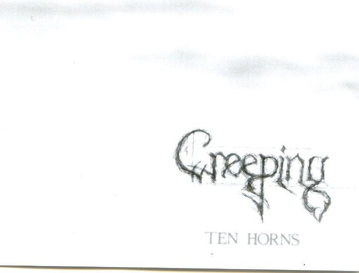 Creeping - Ten Horns