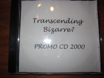 Transcending Bizarre? - Promo CD 2000