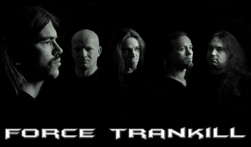 Force Trankill - Photo