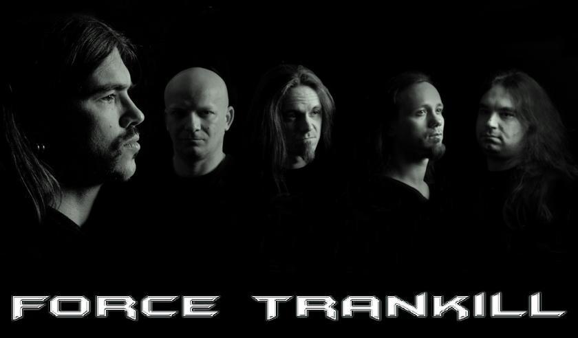 Force Trankill - Photo