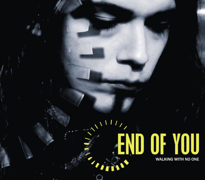 End of You - Walking with No One