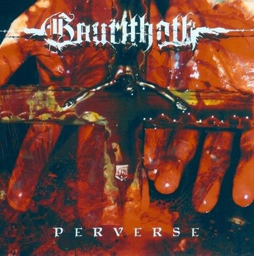 Gaurithoth - Perverse
