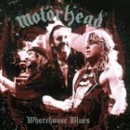 Motörhead - Whorehouse Blues