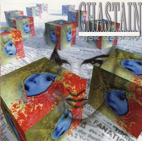 Chastain - Sick Society