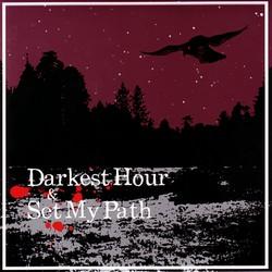 Darkest Hour - Darkest Hour / Set My Path