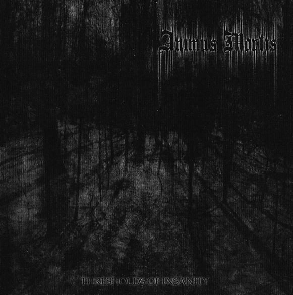Animus Mortis - Thresholds of Insanity