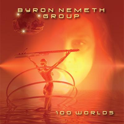 Byron Nemeth - 100 Worlds