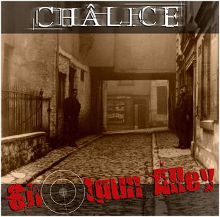 Châlice - Shotgun Alley