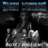 Night Mistress - Dłoń z podziemi