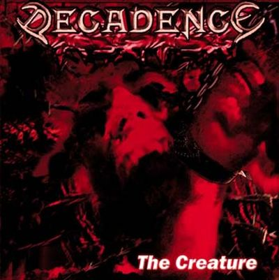 Decadence - The Creature