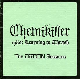 ChemiKiller - 1986: Learning to Thrash