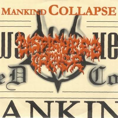 Disfigured Corpse - Mankind Collapse