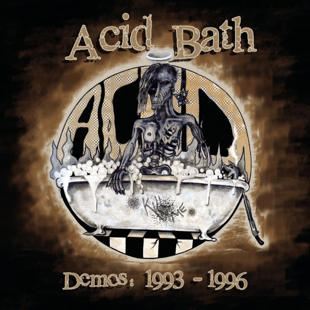 Acid Bath - Demos: 1993-1996