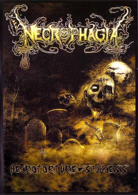 Necrophagia - Necrotorture / Sickcess