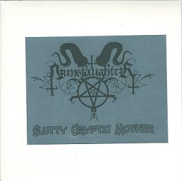 Nunslaughter - Slutty Cryptic Mother