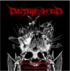 Dethroned - I Shall Remain Unforgiven