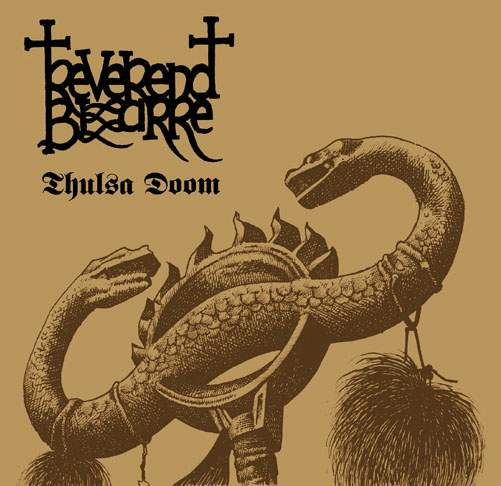 Reverend Bizarre - Thulsa Doom