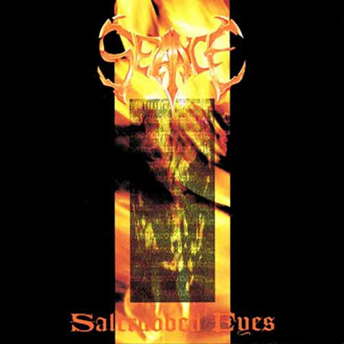 Seance - Saltrubbed Eyes