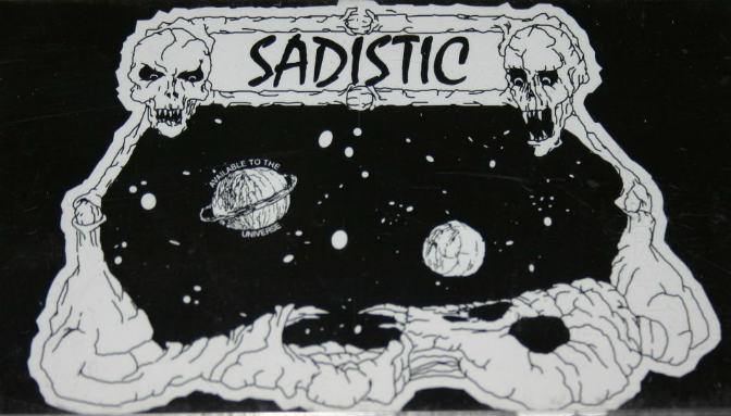 Sadistic - Available to the Universe