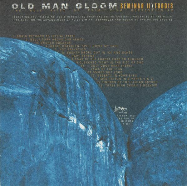 Old Man Gloom - Seminar II: The Holy Rites of Primitivism Regressionism
