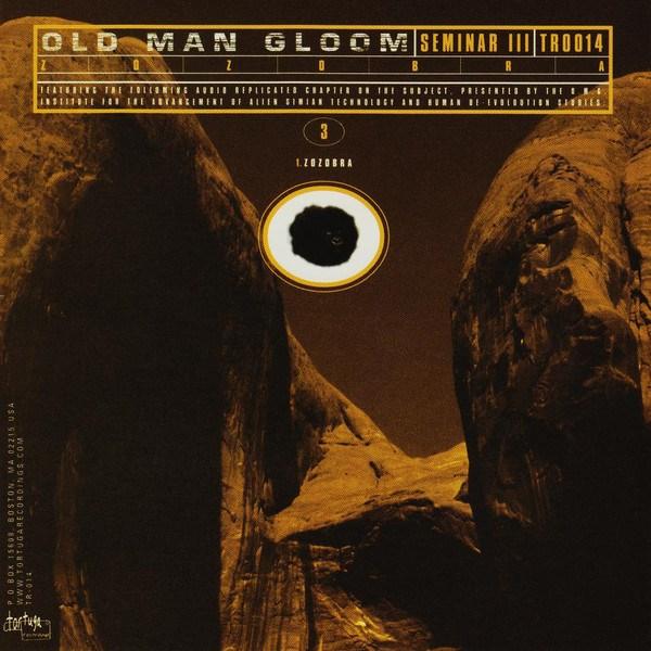 Old Man Gloom - Seminar III: Zozobra