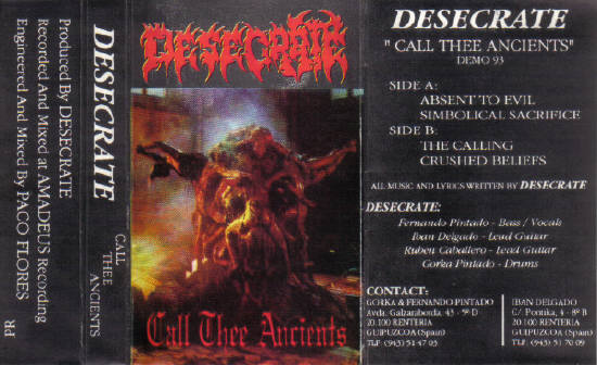 Desecrate - Call Thee Ancients