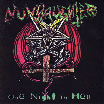 Nunslaughter - One Night in Hell