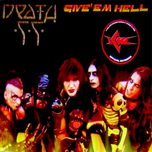 Death SS - Give 'Em Hell