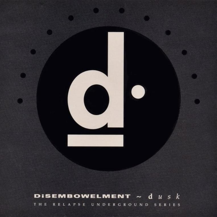 Disembowelment - Dusk