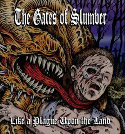 The Gates of Slumber - Like a Plague upon the Land