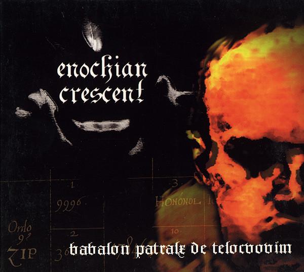 Enochian Crescent - Babalon Patralx de Telocvovim