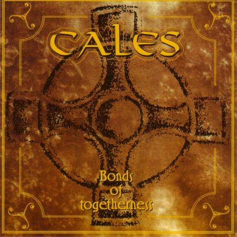 Cales - Bonds of Togetherness