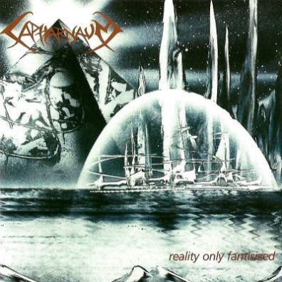 Capharnaum - Reality Only Fantasized