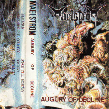 Maelstrom - Augury of Decline