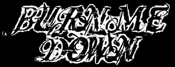 Burn Me Down - Logo