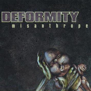 Deformity - Misanthrope
