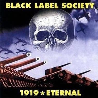 Black Label Society - 1919 ★ Eternal