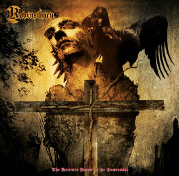 Ravensthorn - The Haunted House of the Possessed