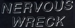 Nervous Wreck - Logo