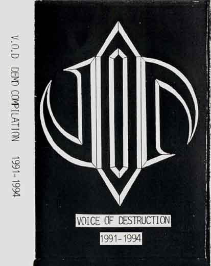 Voice of Destruction - Demo Compilation '91-'94
