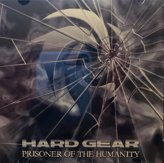 Hard Gear - Prisoner of the Humanity