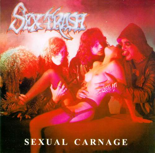 Sextrash - Sexual Carnage