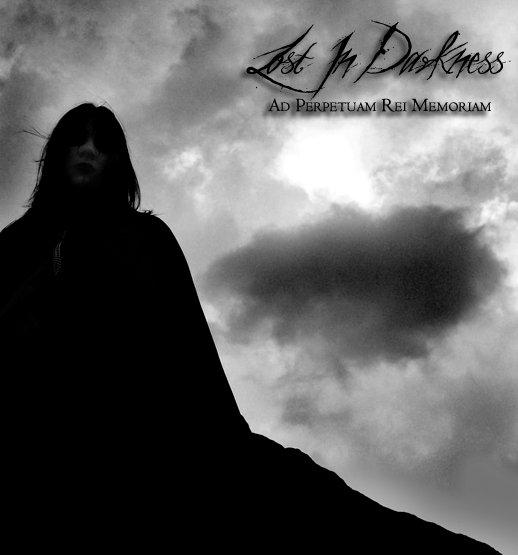 Lost in Darkness - Ad Perpetuam - Rei Memoriam
