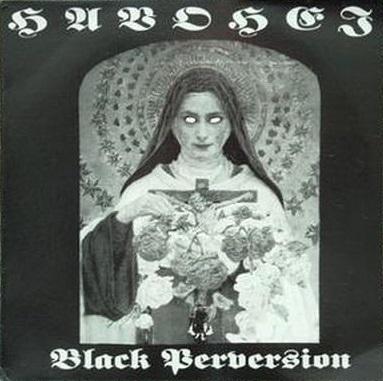 Havohej - Black Perversion