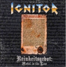 Ignitor - Reinheitsgebot: Metal Is the Law