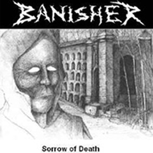 Banisher - Sorrow of Death