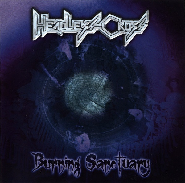 Headless Cross - Burning Sanctuary
