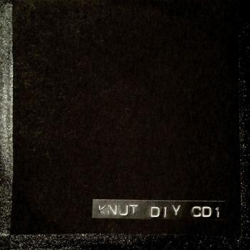 Knut - DIY CD # 1