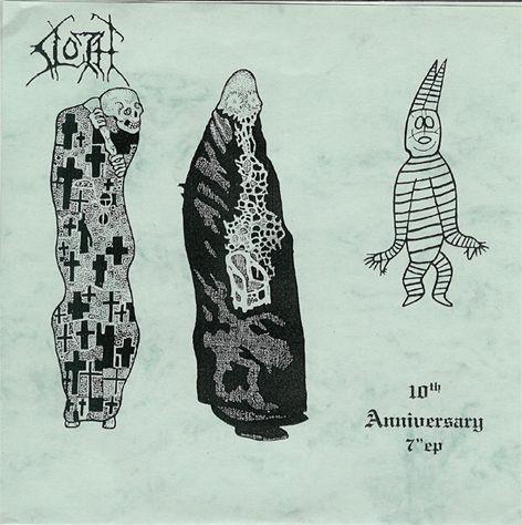 "Sloth - 10th Anniversary 7"" EP"