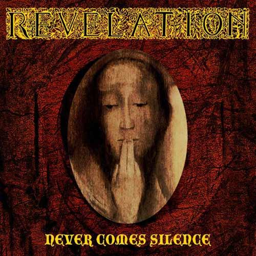 Revelation - Never Comes Silence